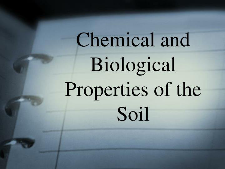chemical and biological properties of the soil n.