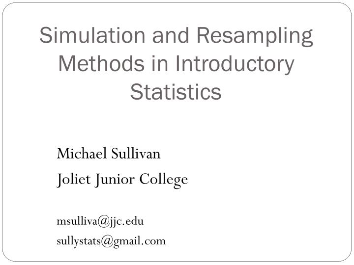 simulation and resampling methods in introductory statistics n.