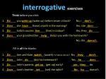 interrogative exercises