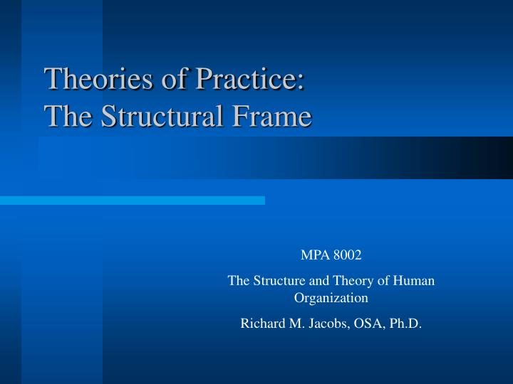 theories of practice the structural frame n.