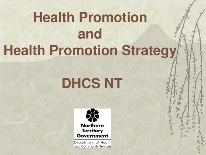 health promotion and health promotion strategy dhcs nt n.
