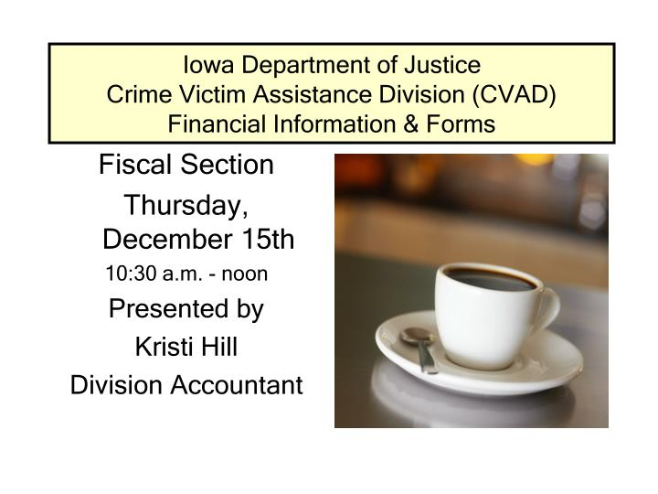 iowa department of justice crime victim assistance division cvad financial information forms n.