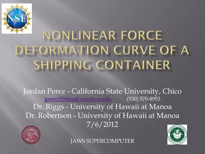 nonlinear force deformation curve of a shipping container n.