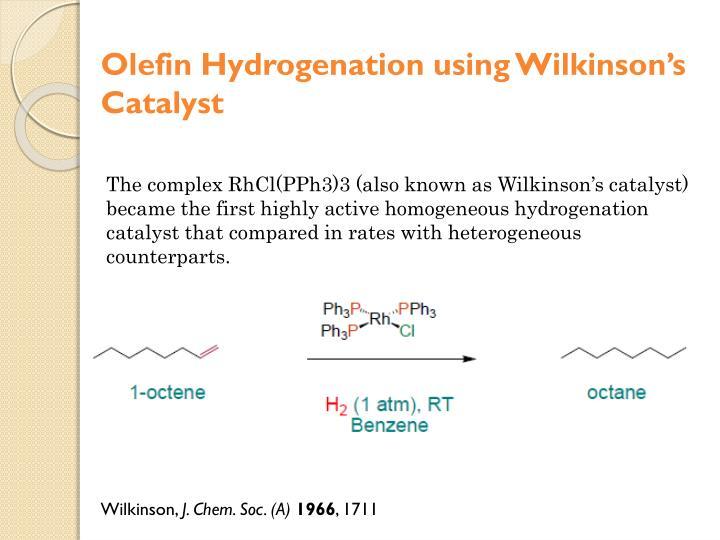 Olefin Hydrogenation using Wilkinson's Catalyst