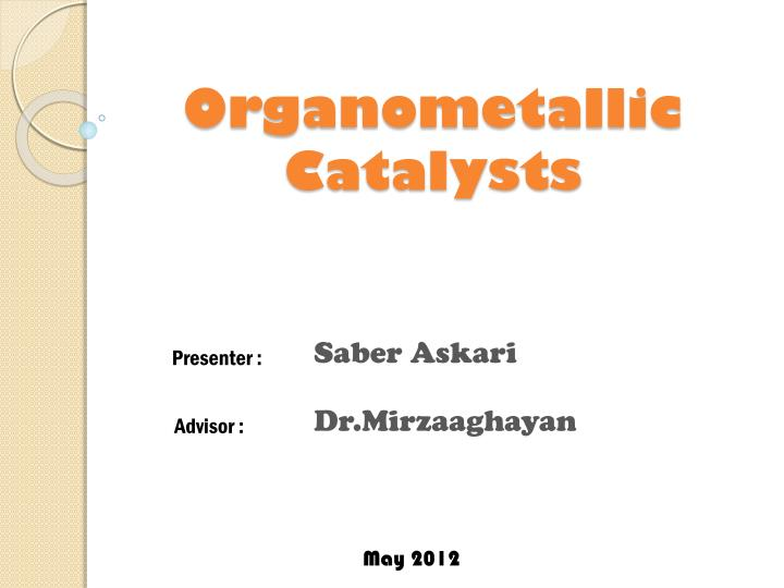 organometallic catalysts n.