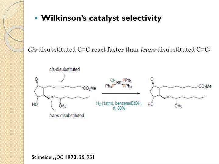Wilkinson's catalyst selectivity