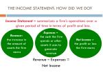 the income statement how did we do