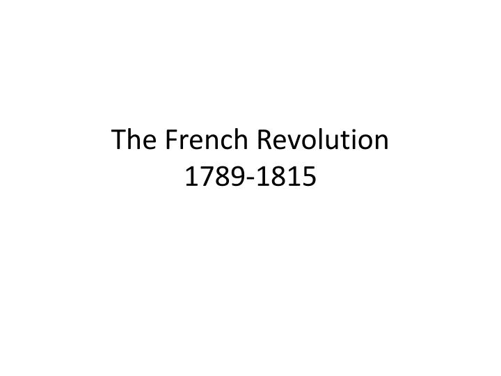 the french revolution 1789 1815 n.