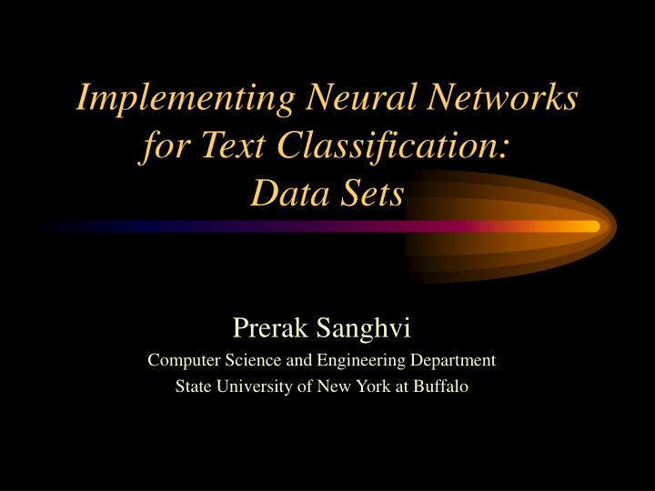 implementing neural networks for text classification data sets n.