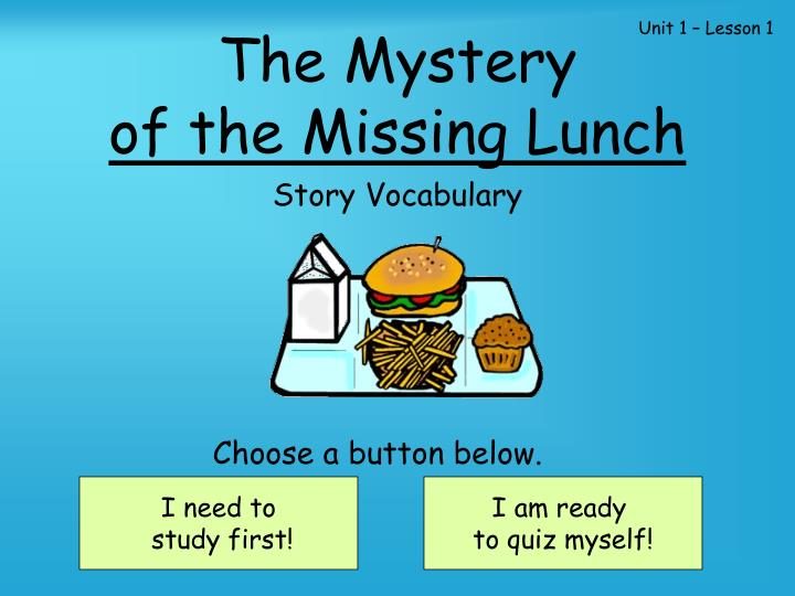 the mystery of the missing lunch n.