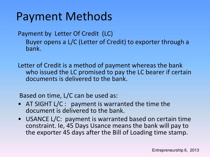 Payment by  Letter Of Credit  (LC)