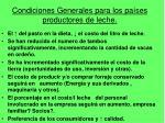 condiciones generales para los pa ses productores de leche