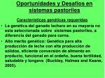 oportunidades y desaf os en sistemas pastoriles