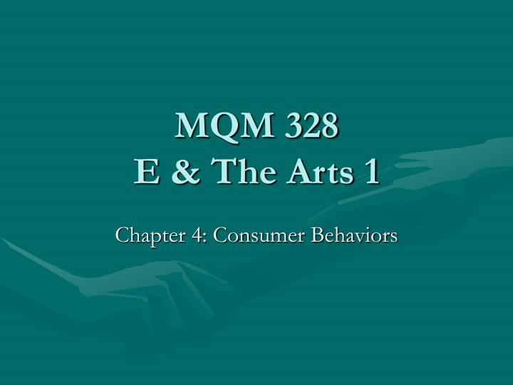 Mqm 328 e the arts 1
