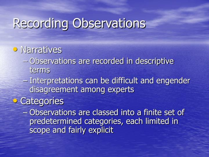 Recording Observations