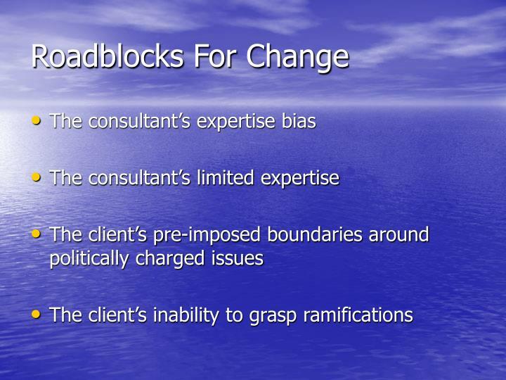 Roadblocks For Change