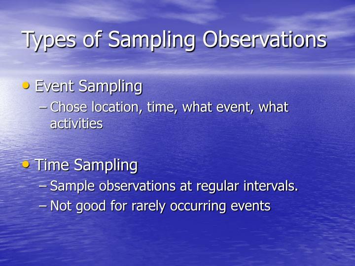 Types of Sampling Observations