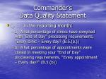 commander s data quality statement