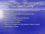 system design operations and education training