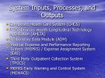 system inputs processes and outputs