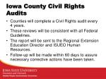 iowa county civil rights audits