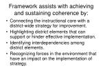 framework assists with achieving and sustaining coherence by