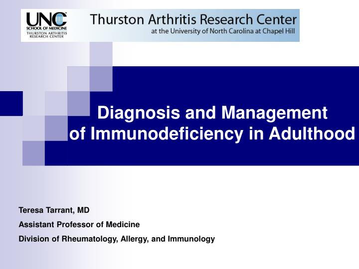 diagnosis and management of immunodeficiency in adulthood n.
