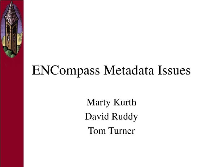 encompass metadata issues n.