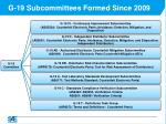 g 19 subcommittees formed since 2009
