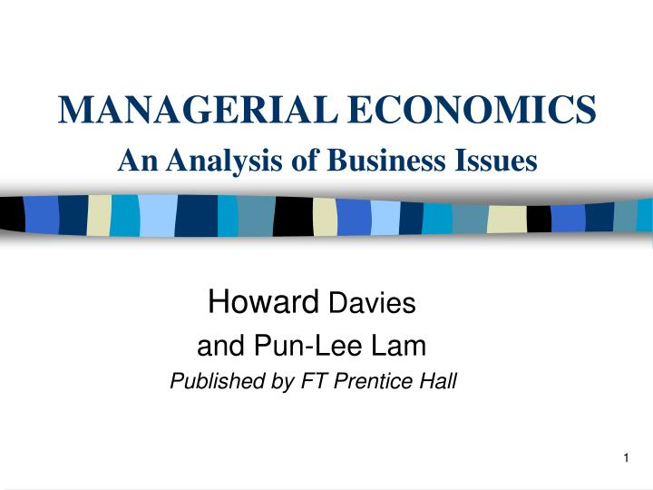managerial economics an analysis of business issues n.