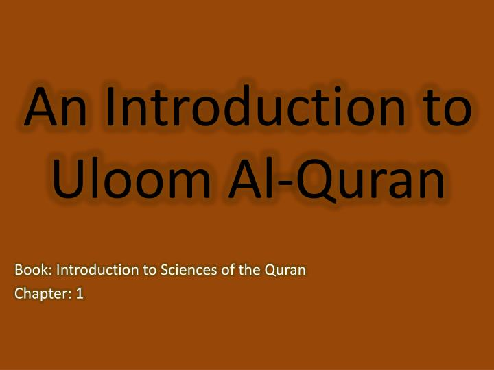Ppt an introduction to uloom al quran powerpoint presentation id an introduction to uloom al quran toneelgroepblik Images