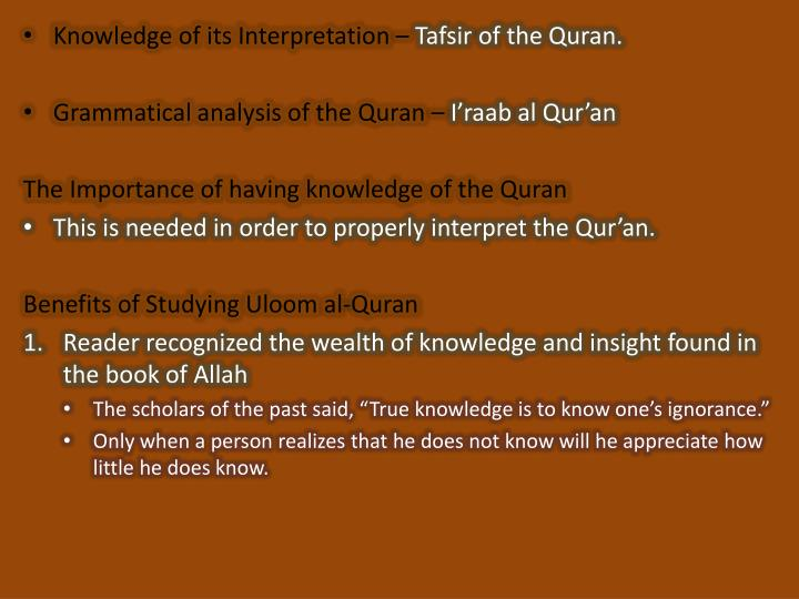 Ppt an introduction to uloom al quran powerpoint presentation knowledge of its interpretation tafsir of the quran toneelgroepblik Choice Image