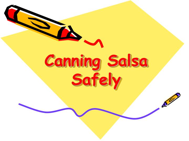 canning salsa safely n.