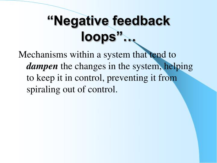 """Negative feedback loops""…"