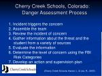 cherry creek schools colorado danger assessment process