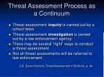 threat assessment process as a continuum