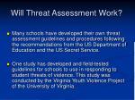 will threat assessment work