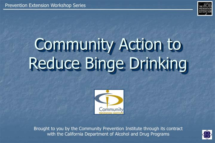 community action to reduce binge drinking n.