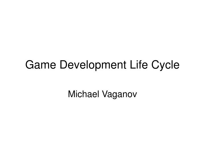 game development life cycle n.
