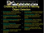 challenging situations in moving object detection