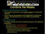 combine the masks