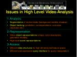 issues in high level video analysis