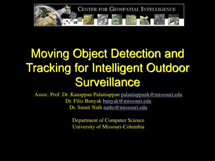 moving object detection and tracking for intelligent outdoor surveillance n.