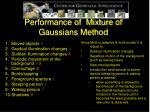 performance of mixture of gaussians method