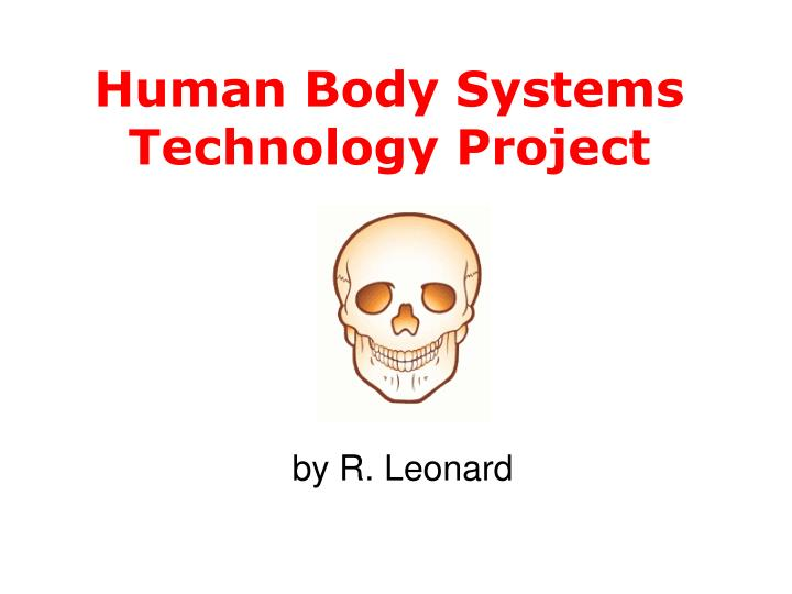 human body systems technology project n.