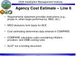 agency cost estimate line 6