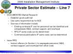 private sector estimate line 7