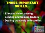 three important skills