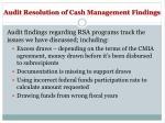 audit resolution of cash management findings