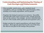 understanding and optimizing the timing of c ash receipts and disbursements